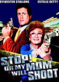 Stop Or My Mom Will Shoot (1992) HDTVRip 480p 300MB 1