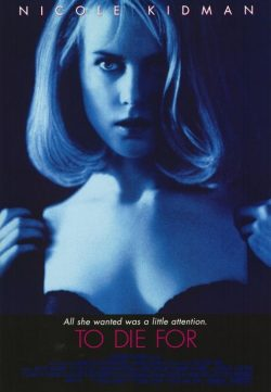 To Die For (1995) 300MB BRRip 420p Dual Audio ESubs