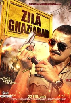 Zila Ghaziabad (2013) Hindi Movie WebRip 450MB 720P