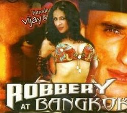 Robbery at Bangkok (2006) Hindi Dubbed WebRip