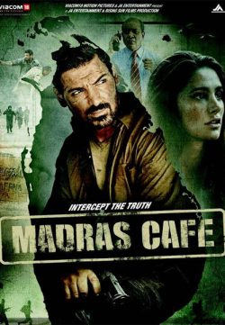 Madras Cafe (2013) Hindi Movie 350MB BRRip