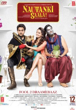 Nautanki Saala (2013) Hindi Movie DVDRip