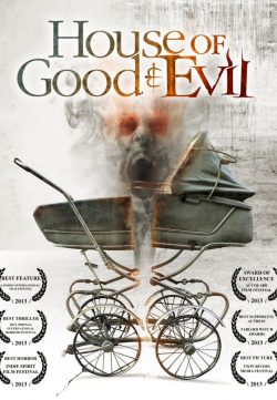 House of Good and Evil 2013 Watch Online