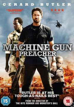 Machine gun preacher (2011) watch online