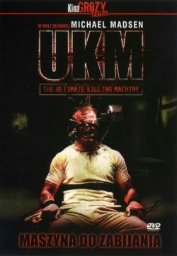 UKM: The Ultimate Killing Machine 2006 Watch Online