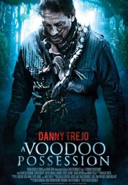 Voodoo Possession 2014 Watch Online