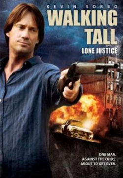 walking tall lone justice 2007 watch online