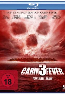 Cabin Fever 3 Patient Zero 2014 Watch Online