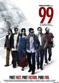 99 (2009) Hindi Movie Watch Online for free 4