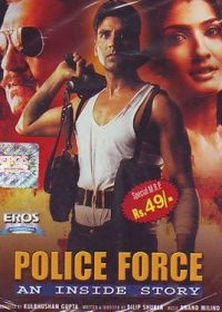 Police Force An Inside Story (2004) hindi movie watch for free in HD 5