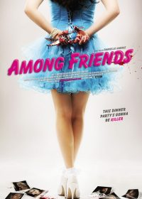Among Friends 2012 Watch Online English Movies In HD 2
