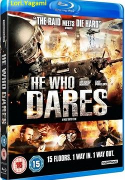 He Who Dares 2014 Watch Online Movies for free in hd