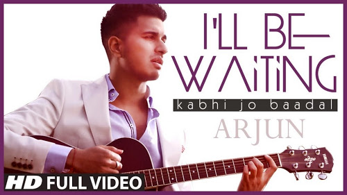 Be Waiting (Kabhi Jo Baadal)