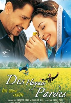 Des Hoyaa Pardes 2004 Punjabi Movie Watch Online For Free In Full HD 1080p