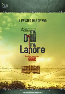 Kya Dilli Kya Lahore (2014) Full Hindi Movie Watch Online IN HD 1080p Free Downloade