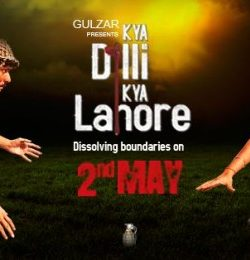 Kya Dilli Kya Lahore (2014) Full Hindi Movie Watch Online In Full HD 1080p