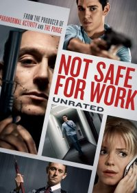 Not Safe for Work (2014) Watch Hindi Dubbed Movie Watch Online For Free In HD 1080p 2