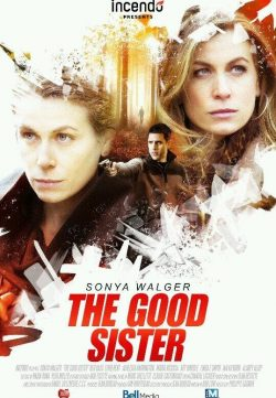 Watch Online The Good Sister 2014 For Free In Full HD 1080p