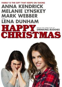 Happy Christmas (2014) Hollywood Movie Watch Online In HD 1080p 2