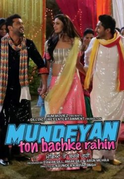 Mundeyan Ton Bachke Rahin Punjabi Movie 2014 Watch Online