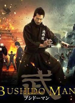 Bushido Man (2013) 250MB Watch Online For Free In HD 1080p