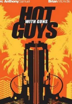 Hot Guys with Guns (2013) Full Movie Watch Online Free DVDRip