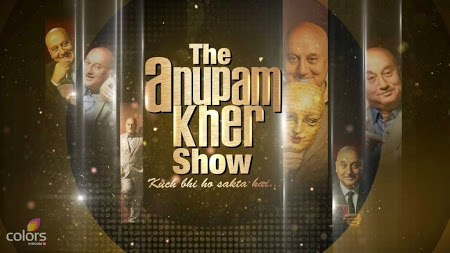 The Anupam Kher Show 20th July (2014)