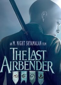 The Last Airbender Full Movie Free Download Hindi Dubbed In 300MB 1