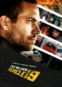 Vehicle 19 2013 Hindi Dubbed Full Movie Free Download In 300MB 2