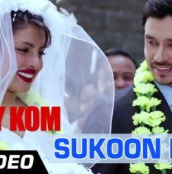 Sukoon Mila Mary Kom (2014) Full HD Video Song 1080p Free Download