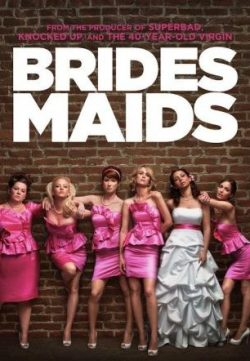 Bridesmaids (2011) English Movie In Hindi Dubbed Free Download HD 720p 200MB