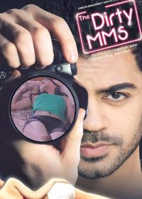 The Dirty MMS (2014) Watch Hindi Movie Online In HD 720p 1