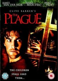The Plague (2006) Hindi Dubbed Movie Free Download 300MB 1080p 1