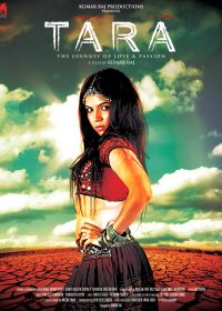 Tara The Journey of Love and Passion 2013 Hindi Movie Download in HD 480p 300MB 1