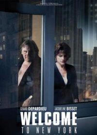 Welcome to New York (2014) Free Download English Movie In HD 480p 300MB 1