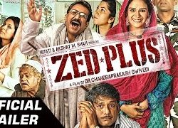 Zed Plus (2014) Hindi Movie Official Trailer 720p Download
