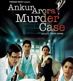 Ankur Arora Murder Case (2013) Full HD 720p 200MB Free Download
