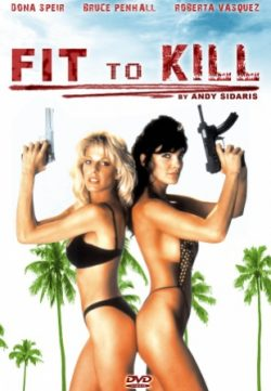 Fit to Kill (1993) Dual Audio Free Download HD 480p 350MB