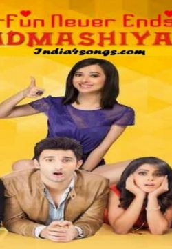 Badmashiyaan (2015) Hindi Movie Mp3 Songs Download