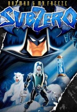 Batman & Mr. Freeze SubZero (1998) 150MB 480p Download