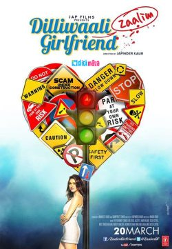 Dilliwali Zaalim Girlfriend (2015) Hindi Movie Download 450MB