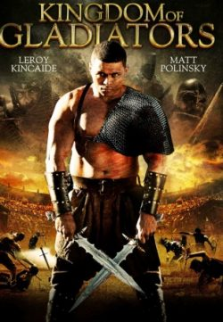 Kingdom of Gladiators (2011) Hindi Dubbed 150MB 480p Download