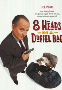 8 Heads in a Duffel Bag (1997) 150MB 480P Dual Audio