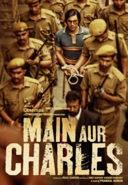 Main Aur Charles (2015) Hindi Full Movie Watch Online
