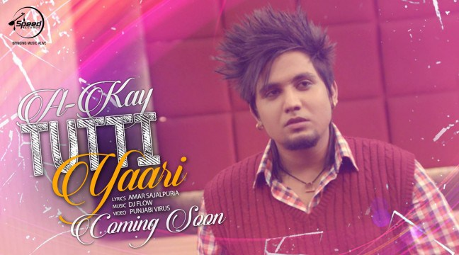 Tutti-Yaari-A-Kay-Punjabi-Video-Song-2015-e1448589253585