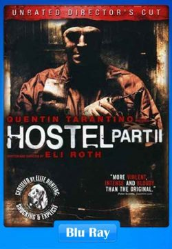 Hostel – Part II (2007) UNRATED 720p BluRay