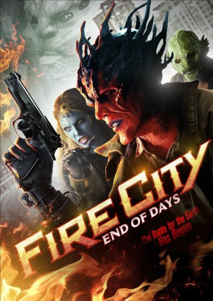 Fire City End of Days (2015)