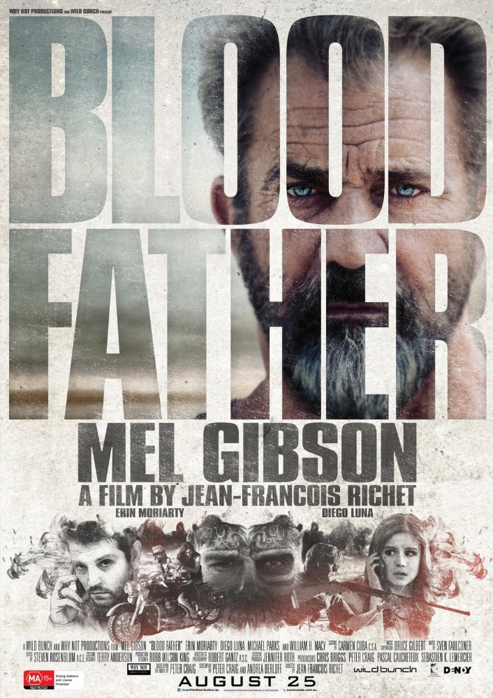 Blood Father 2016-2