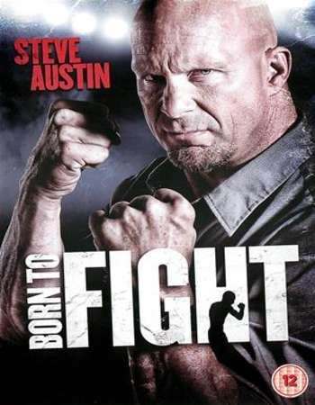 Born to Fight 2011