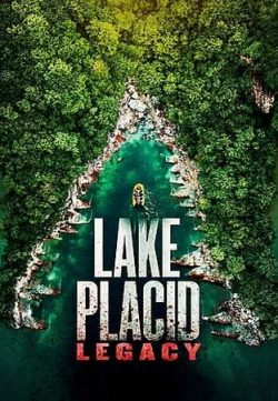 Lake Placid Legacy 2018 English 250MB Web-DL 480p